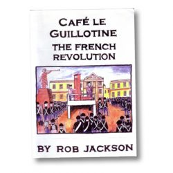 Café le Guillotine by Rob Jackson