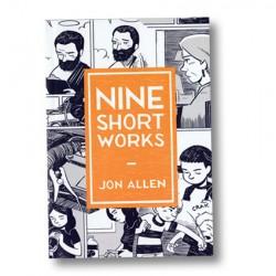 Nine Short Works by Jon Allen