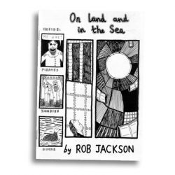 On Land and in the Sea by Rob Jackson