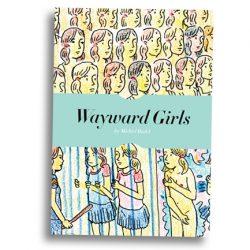 Wayward Girls #1 by Michiel Budel