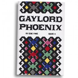 Gaylord Phoenix #6 by Edie Fake