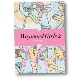 Wayward Girls #2 by Michiel Budel