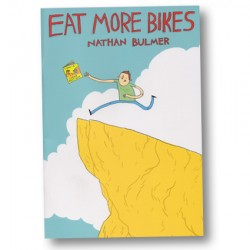 Eat More Bikes by Nathan Bulmer