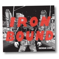 Iron Bound by Brendan Leach