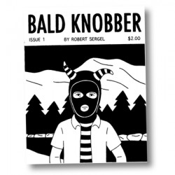 Bald Knobber #1 by Robert Sergel