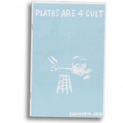 Plates Are 4 Cult by Damien Jay