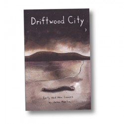 Driftwood City by Jason Martin