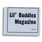 Lil' Buddies Magazine #2 by Edie Fake