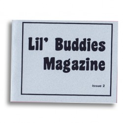 Lil' Buddies Magazine #2 by Edie Fake