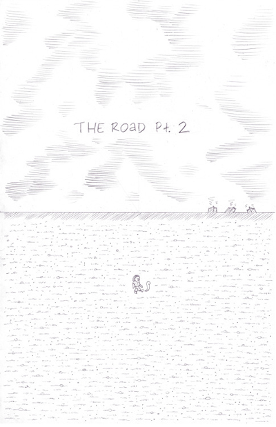 The Road Pt. 2