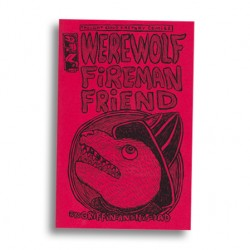 Werewolf Fireman Friend by Theo Ellsworth and Griffin Ellsworth