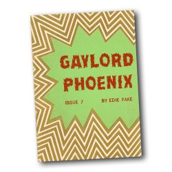 Gaylord Phoenix 7 by Edie Fake