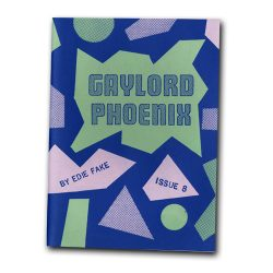 Gaylord Phoenix 8 by Edie Fake