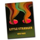 Little Stranger by Edie Fake