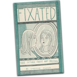 Fixated by Corinne Mucha